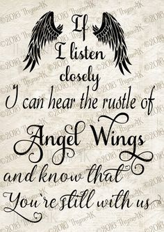 """Digital Design """"If I listen closely … Angel Wings …"""" Instant Downloa … Angel Quotes, Me Quotes, Angel Quote Tattoo, Images Noêl Vintages, Be My Hero, Miss You Mom, Grieving Quotes, Memories Quotes, Angel Wings"""