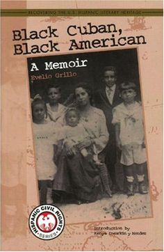 Afro-Latino Books: 'Black Cuban, Black American: A Memoir'