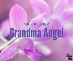 We Call Her Grandma Angel :: Detroit Moms Blog