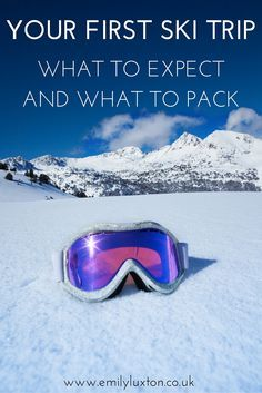 The Ultimate Ski Trip Guide for Newbies! Advice for first time skiers, including what to pack and what to expect on the slopes!
