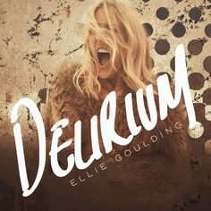 Countdown to Delirium: Listen to Don't Need Nobody, by Ellie Goulding, a new track of her third and upcoming studio album Delirium Ellie Goulding Delirium, Ellie Golding, Amazing Songs, News Track, Extended Play, Record Producer, Good Music, Queen, Album