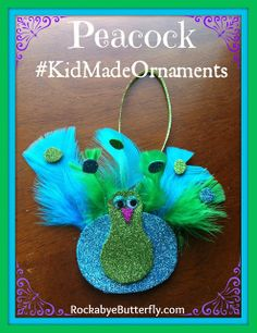 Rockabye Butterfly: Peacock Tree Ornament - Kid Made Christmas Ornaments Link Up