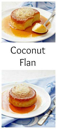 Flan Coconut Flan - rich, creamy flan that tastes like coconut and caramel.Coconut Flan - rich, creamy flan that tastes like coconut and caramel. Coconut Flan, Coconut Recipes, Coconut Milk, Mexican Food Recipes, Dessert Recipes, Filipino Desserts, Comida Latina, Just Desserts, Mousse