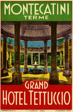 Grand Hotel Tettuccio Montecatini Terme Italian vintage luggage label