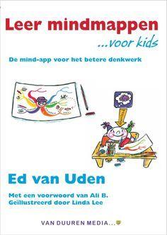 Leer mindmappen ...voor kids - Ed van Uden Gratis inkijkexemplaar! Super handig voor het maken van samenvattingen!