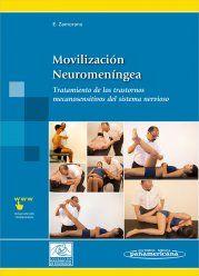 Movilización neuromeníngea. Tratamiento de los trastornos mecanosensitivos del s