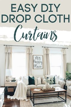 DIY Drop cloth curtains are a great budget-friendly solution for the perfect farmhouse look. NO SEWING REQUIRED Window Treatments Living Room, Living Room Windows, New Living Room, Home And Living, Living Room Decor, Curtains In Living Room, No Sew Curtains, Drop Cloth Curtains, Drop Cloth Slipcover