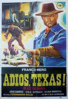 "Texas, Adios (1966) ""Texas, addio"" (original title) Stars: Franco Nero, Alberto Dell'Acqua, Elisa Montés ~Director: Ferdinando Baldi"