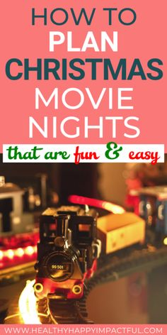 How to plan Easy and fun Christmas movie nights. The best Christmas movies list you'll find for kids and families. Christmas movie night food, books, and activities to make your time together super special. #Christmasmovielist #Christmasfamilynight #Christmasmovienightideas