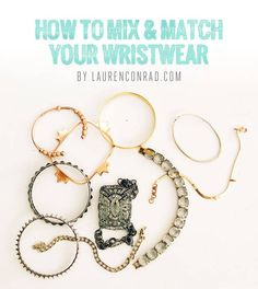 how to mix & match your bracelets