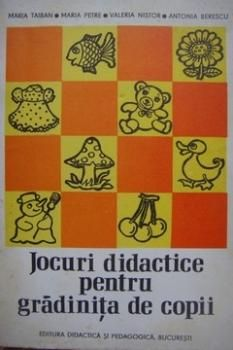 Jocuri didactice pentru gradinita de copii, Maria Taiban si Maria Petre