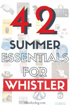 Whistler Essentials: 42 Things to Pack for Spring/Summer in Whistler, BC – What to pack for spring/summer in Whistler, BC? From travel guides, to bear bells, sunscreen, shoes & more, discover 42 Whistler essentials for your trip.