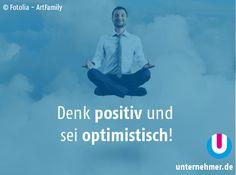 """Denk positiv! Sei optimistisch!""  Alle #montagmorgenappetizer gibts auch auf unserem Twitter-Account @unternehmer_de #office #job #tipps #positivdenken #optimistisch #thinkpositive Office, Twitter, Movies, Movie Posters, Inspiring Quotes, Things To Do, Tips, Films, Film Poster"