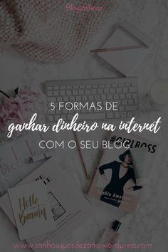 Já está há algum tempo na #blogosfera e não consegue tornar esse #hobbie prazeroso em algo rentável? Então confira essas dicas de como ganhar #dinheiro na internet através do seu blog e, também, o que é preciso para você começar agora mesmo.