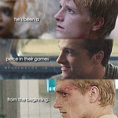 """""""I don't want to be another piece in their game, you know?""""- Peeta Mellark, The Hunger Games, 2012"""