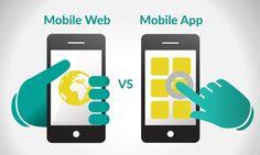 #Mobileweb Vs #MobileApp