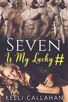 Seven Is My Lucky Number: Reverse Harem Romance by [Callahan, Kelli]