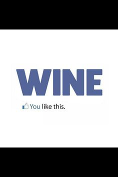 #Wine You Like This