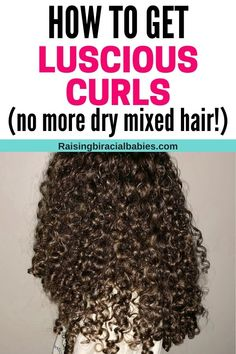 Learn how to get rid of dry mixed hair, revealing gorgeous, healthy curls with these tips! Mixed Curly Hair, Dry Curly Hair, Curly Hair Tips, Curly Girl, Low Porosity Hair Products, Hair Porosity, Damp Hair Styles, Curly Hair Styles, Natural Hair Styles