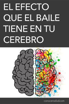 El efecto que el baile tiene en tu cerebro #salud