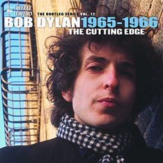 The Cutting Edge 1965 - 1966: The Bootleg Series Vol. 12 (6 CD Deluxe Edition) Sony Music http://www.amazon.com/dp/B015JXIA4K/ref=cm_sw_r_pi_dp_Ec5uwb0GQQ4SY
