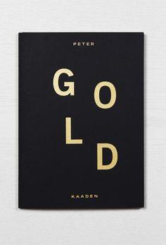 #PeterKaaden #GOLD #PogoBooks, 2013  #artbooks #goldsilver #photography #Berlin #NewYork #London #Essen #AaronKalitzki #screenprint #offset #KarleySciortino #Slutever #ViceMagazine #TissueMagazine #RyanMcGinley