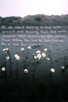 Love this! Love yourself and find someone who appreciates YOU!