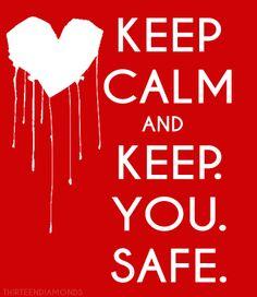 Keep Calm and Keep You Safe #warmbodies