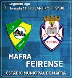 CLUBE DESPORTIVO FEIRENSE: Mafra vs Feirense | Antevisão