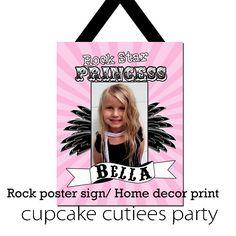 Rock Star Princess PHOTO  Large CUSTOM  PRINTABLE Sign Poster  U Print. $10.00, via Etsy.
