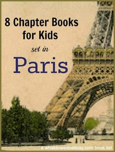 Paris chapter books for kid at a variety of reading levels