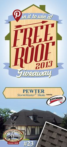 Re-pin this gorgeous StormMaster Shake Pewter Shingle for your chance to win in the Sherriff-Goslin Pin It To Win It FREE ROOF Giveaway. Available in Sherriff-Goslin service area only. Re-pin weekly for more chances to win! | Stay Updated! Click the following link to receive contest updates. http://www.sherriffgoslin.com/repin Learn More about this shingle here: http://www.sherriffgoslin.com/tabbed.php?section_url=142