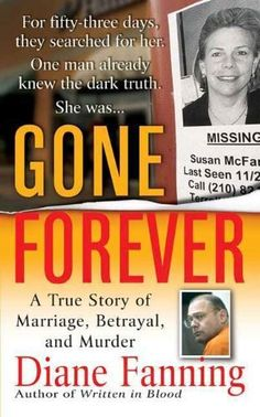 Gone Forever: A True Story of Marriage, Betrayal, and Murder (True Crime (St. Martin's Paperbacks)) by Diane Fanning, http://www.amazon.com/dp/B001H1FZUG/ref=cm_sw_r_pi_dp_eShmvb1ZPR4XH