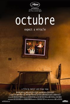Octubre (A film by Daniel and Diego Vega, 2010) Cannes
