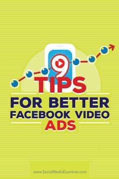 9 Tips for Better Facebook Video Ads