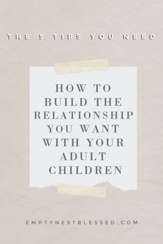 Your goal is to have a meaningful relationship with your adult children, right? You need to be intentional in order to do it! New Relationship Quotes, Healthy Relationships, Parenting Teens, Parenting Quotes, Adult Children Quotes, Empty Nest Syndrome, Parent Communication, Happy People, Beautiful Words