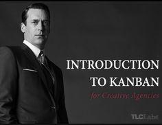 Kanban for Creatives - Slideshare by Will Evans via Slideshare