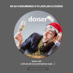 En 2014 seguiremos a tu lado, ¡no lo dudes! : )  ¡Felices fiestas!