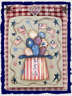 E PATTERN - Americana Eggs with Flags, Liberty Hat, Wooden Eggs, Fireworks! New design from Terrye French and Sharon Bond