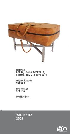 Pouf Valise, 2005  Fethi Atakol reuse desgin    Price and info: reedo@reedo.it