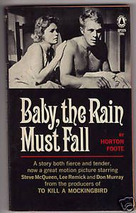 Baby The Rain Must Fall Horton Foote Paperback 1965