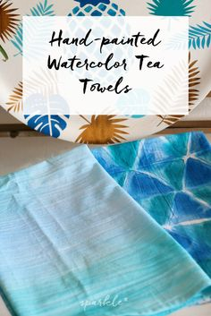 Make these gorgeous watercolor-like tea towels just using fabric dye, brushes and water. No artistic skills required. I promise! DIY