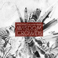 Episode #502 Featuring: Bruce Soord's w. Jonas Renkse – Wisdom of Crowds and a look back at 2013