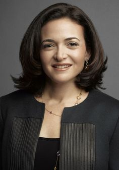 Sheryl Sandberg - Someone who will change the world in a good way.