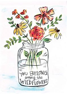 You belong among the wild flowers hand letter quote. This watercolor and ink illustrations is so cute!