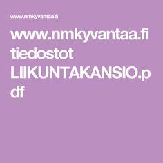 www.nmkyvantaa.fi tiedostot LIIKUNTAKANSIO.pdf leikit s. 15-39