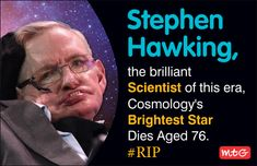 Today, We have lost the brightest star in the firmament of science, Stephen Hawking who bridged Science and inspired audiences in the millions. Science News, Stephen Hawking, The Millions, Bright Stars, Lost, Inspired, Sparkling Stars
