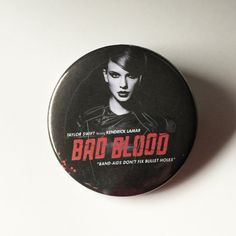 Bad Blood Taylor Swift Button-2.25 inch by FrantasticButtons