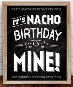Use this printable NACHO sign for a birthday party where a NACHO BAR will be served. It has a retro/vintage design so it would be great for a 30th, 40th, or 50th Birthday Party!