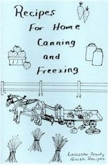 Amish Canning Recipes Preserving Food Freezing Recipe